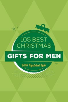 105 Best Christmas Gifts For Men 2016 Updated List Mens