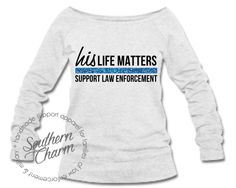 Southern Charm Designs - His Life Matters Top, $45.00 (http://www.shopsoutherncharmdesigns.com/his-life-matters-top/)