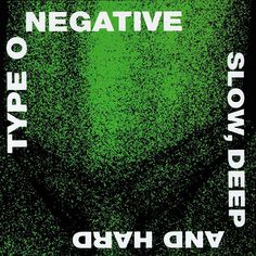 Slow, Deep & Hard by Type O Negative