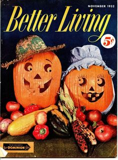 OLD MAGAZINE BETTER LIVING NOVEMBER 1952 PUMPKINS HALLOWEEN Dominion Store Old Magazines, Vintage Magazines, Living Magazine, Halloween Pumpkins, November, Wellness, 1950s, Store, Books
