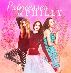 Princesses of Philly: Daisy Calloway, Lily Calloway and Rose Calloway <3