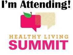 Attend the #HealthyLivingSummit #FitnessBucketList #FitFluential