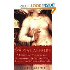 Royal Affairs - Leslie Carroll