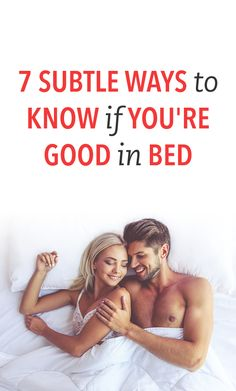 7 Subtle Ways to Kno