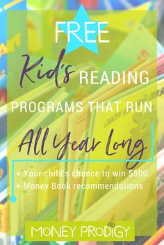 Reading programs for kids that run all year round. Teachers, let your student and their parents know about these! Plus money book suggestions for what to read using these programs. | http://www.moneyprodigy.com/reading-programs-for-kids-year-round/