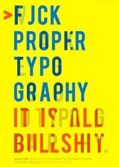 40 Creative Typography Posters Design examples for your inspiration | Read full article: http://webneel.com/typography-posters | more http://webneel.com/daily | Follow us www.pinterest.com/webneel