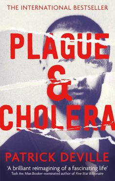 Plague and Cholera by Patrick Deville; design by Sian Wilson (Abacus / April 2015)
