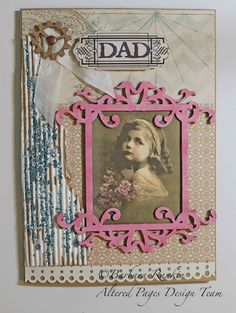 AlteredPages Artsociates: Father's Day Card From a Daughter