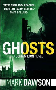 Ghosts (John Milton) (Volume 5) by Mark Dawson https://www.amazon.com/dp/1500207896/ref=cm_sw_r_pi_dp_x_Tz6eybD16F64K