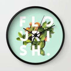 Flourish #society6 #buyart #typography #artprint Wall Clock by 83oranges.com - $30.00