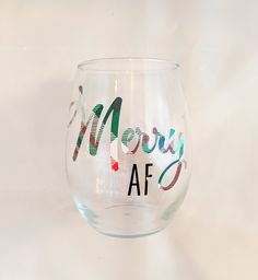 Merry AF - Wine Glass - Customizable - Christmas Wine Glass Wine By The Glass, Christmas Wine, Cricut, Merry, Unique Jewelry, Tableware, Handmade Gifts, Projects, Vintage