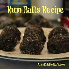 Rum Balls Recipe; These unique rum balls are easy to make ahead and store very well. Brandy or Bourbon may be substituted for the Rum if you prefer. http://www.annsentitledlife.com/recipes/rum-balls-recipe/