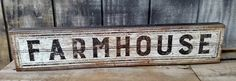 Lovely rustic FARMHOUSE box sign, all ready to hang and perfect any where in your home! Measures 30 x 6 inches and is 1.75 inches deep. Sides of the box sign are textured and lightly distressed to giv