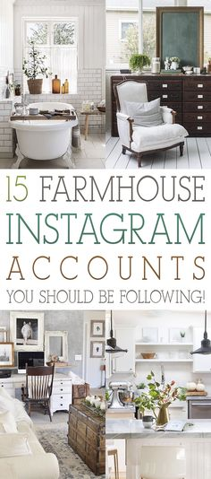 Time to add a few new Farmhouse Instagram Accounts to your que! Today we have 15 Farmhouse Instagram Accounts You Should Be Following! Enjoy and be Inspired