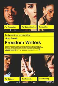 Freedom Writers = People making change in impossible situations. One step at a time. .  .