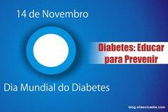 14 de Novembro - Dia Mundial do Diabetes: Educar para prevenir