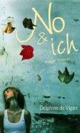 Delphine de Vigan - No & ich