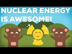 3 Reasons Why Nuclear Energy Is Awesome! Nuclear energy might have a lot of unused potential. Not only is it one of the best mid term solutions for global warming bit despite what gut feeling tells us, it has saved millions of lives. By investing more into better technologies we might be able to make nuclear energy finally save and clean forever. By: Kurz Gesagt - In a Nutshell. Support at: https://www.patreon.com/Kurzgesagt