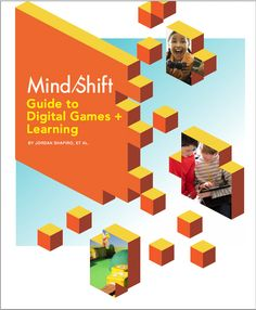 This dynamic, in-depth guide answers many of the most pressing questions that educators, parents, and life-long learners have raised around using digital games for learning.