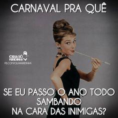 Resultado de imagem para frases de carnaval