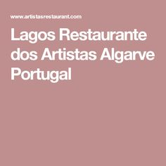 Recognized by Guia Michelin as a excellent restaurant, with international chefs, we offer the best dishes not only meat, fish and seafood but also vegetarians. Algarve, Portugal, Best Dishes, Fish And Seafood, Vegetarian, Lakes, Restaurants, Artists