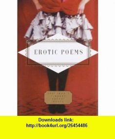 Erotic Poems (Everymans Library Pocket Poets) (9780679433224) Peter Washington , ISBN-10: 0679433228  , ISBN-13: 978-0679433224 ,  , tutorials , pdf , ebook , torrent , downloads , rapidshare , filesonic , hotfile , megaupload , fileserve