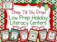 "***IN CELEBRATION OF MY FIRST TpT MILESTONE, THIS PRODUCT WILL BE MARKED FREE UNTIL SUNDAY, NOVEMBER 29. PLEASE ENJOY, SHARE, AND LEAVE KIND FEEDBACK! THANKS SO MUCH FOR YOUR SUPPORT! :-)***  Ain't nobody got time for complicated literacy centers in December! ""Shop Till You Drop"" contains six fun, stress-free, low prep holiday literacy centers for second and third graders and easily lasts until Winter Break!"