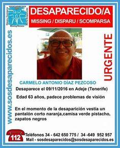 Desaparecido un hombre en Adeje, Tenerife, con problemas de visión           Un hombre de 63 años, Carmelo Antonio Diaz Pezcoso, con probl...