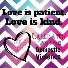 Domestic violence awareness month!! Be proactive : )