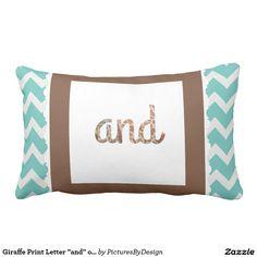 "Giraffe Print Letter ""and"" on Mint/White Chevron Throw Pillows"