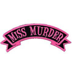 Kreepsville 666 Miss Murder Arch Iron On Patch
