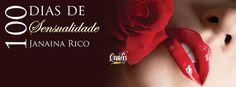 SEMPRE ROMÂNTICA!!: [Lançamento] 100 dias de sensualidade Brasília!