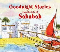 Goodnight Stories from the Lives of Sahabah is the answer  to every child's longing to hear a good bedtime story. It contains a careful selection of eighteen magnificent tales from the lives of the Companions of the Prophet Muhammad retold in age-appropriate language. A simple text and fabulous colour illustrations, which bring the narratives vividly to life, make the message of the Prophet and his Companions more meaningful for children.