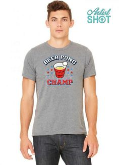 d7ffa67a09 Looking for beer pong champ t-shirt by teezprint on an awesome, coolest t- shirt. buy your own custom t-shirt at artistshot your best clothing option.