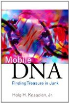 Mobile DNA: Finding Treasure in Junk (FT Press Science)  By Haig H. Kazazian