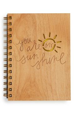 You are my sunshine wood journal