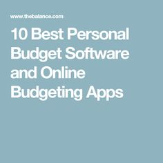 10 Best Personal Budget Software and Online Budgeting Apps