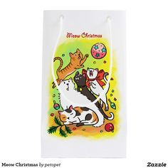 Meow Christmas Small Gift Bag. A cute cartoon drawing of cats playing with Christmas ornaments. There are white angora cat,   calico cat, orange ginger tabby kitten, siamese cat and a black cat. Catcartoon #cutekitty #Christmascats #Christmaskitty #whiteangoracat #calicocat #orangegingertabbycat #siamesecat #blackcat #funnycats