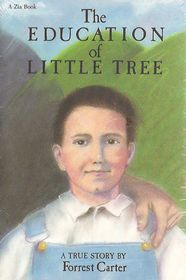 The Education of Little Tree ~  This small book may fool you into thinking it is just for young readers but it is a book of wisdom for every reader.  It is easy to read and you come away with such a feeling of contentment.  I laughed and cried as Little Tree learned life's greatest lessons.