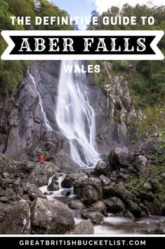 Fancy seeing one of the most beautiful waterfalls in Great Britain? Then check out my definitive guide to visiting Aber Falls in Wales. #AberFalls #AberFallsWales #AfonRhaeadr #WalesWaterfalls #Wales