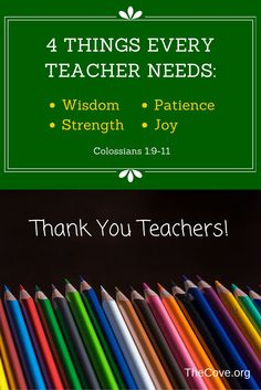 4 Things Every Teacher Needs: Wisdom, Patience, Strength, Joy. Colossians 1:9-11 #SeptemberSharingWisdomChallenge #Inspiration #Scripture