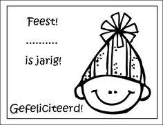 * Feest! .....is jarig!