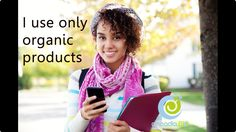 I use only organic product 1