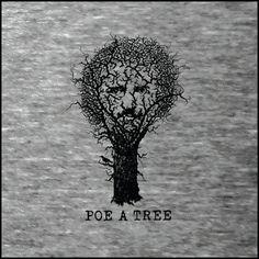 "Edgar Allan Poe ""Poe A Tree"" Literary Poet T-Shirt - Reader - Book Gift - NOVEL-T. $24.95, via Etsy."