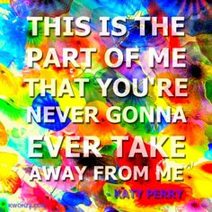 Katy perry this is a part of me lyrics