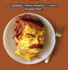 You Can't Ask For A Manlier Breakfast<<<<<<This is so wrong on ssssoooo many levels...
