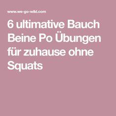 6 ultimative Bauch Beine Po Übungen für zuhause ohne Squats