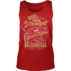 SALDARRIAGA shirt. God made the strongest and named them SALDARRIAGA - SALDARRIAGA T Shirt, SALDARRIAGA Hoodie, SALDARRIAGA Family, SALDARRIAGA Tee, SALDARRIAGA Name, SALDARRIAGA bestseller #gift #ideas #Popular #Everything #Videos #Shop #Animals #pets #Architecture #Art #Cars #motorcycles #Celebrities #DIY #crafts #Design #Education #Entertainment #Food #drink #Gardening #Geek #Hair #beauty #Health #fitness #History #Holidays #events #Home decor #Humor #Illustrations #posters #Kids…