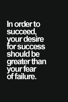 IN ORDER TO SUCCEED!!
