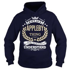 (Tshirt Amazing Sale) Its an APPLEBY Thing Teeshirt this month Hoodies, Tee Shirts